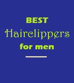 Best Hairclippers for Men